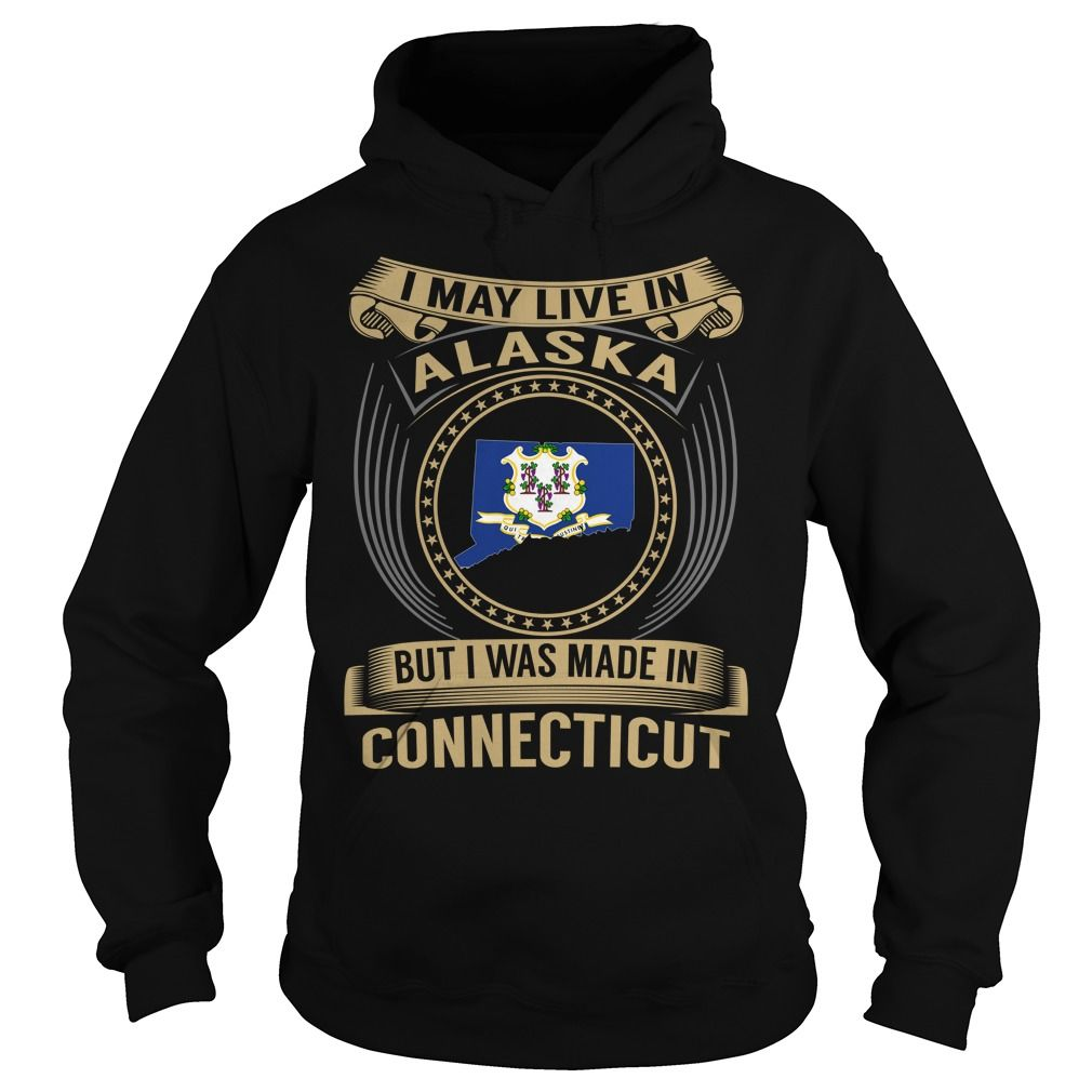 Live in Alaska - Made in Connecticut - Special
