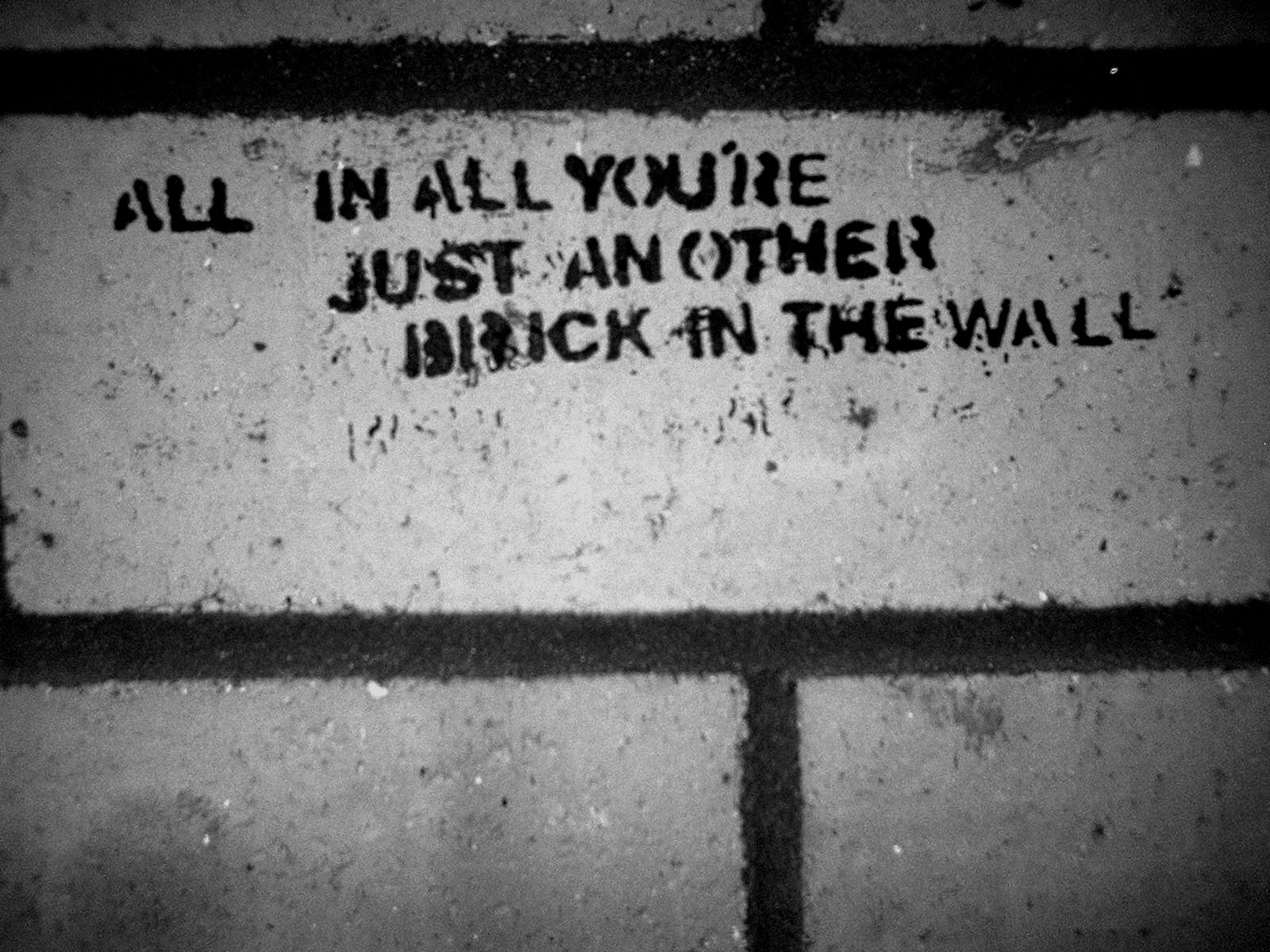 All In All You Re Just Another Brick In The Wall Pink Floyd