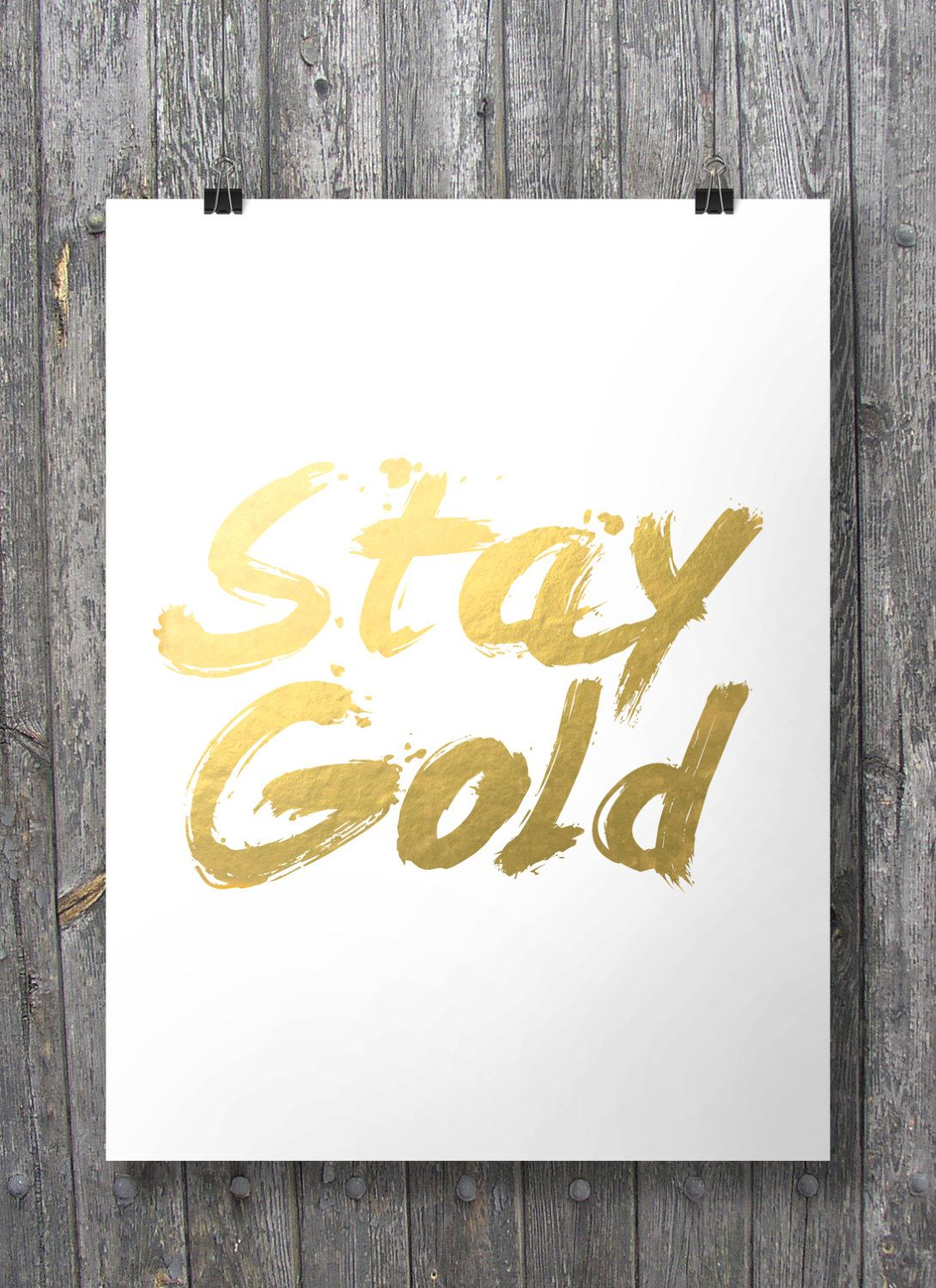 Stay Gold\