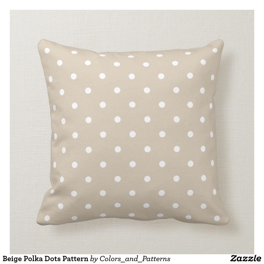 Beige Polka Dots Pattern Throw Pillow Beige Pillows Patterned