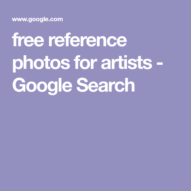 free reference photos for artists - Google Search