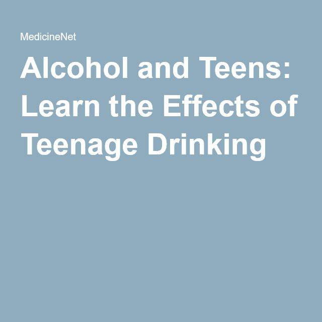 the-effects-of-teen-drinking