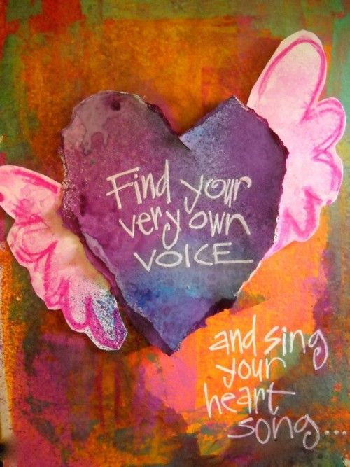 Inspirational Quote   Find Your Very Own Voice And Sing Your Heart Song.  Empowering Quote   Motivating Self   Advice For Women /girls