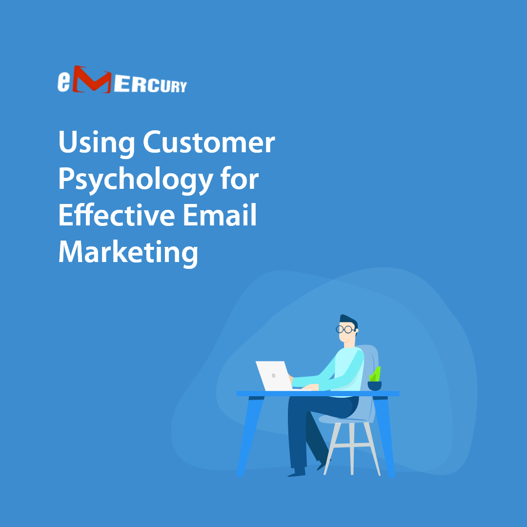 Using Customer Psychology For Effective Email Marketing In 2020 Email Marketing Psychology Marketing Technology