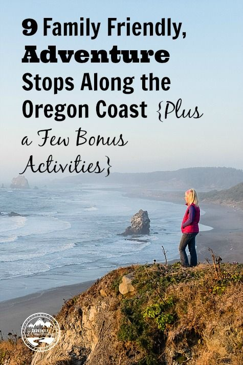 9 Family Friendly, Adventure Stops Along the Oregon Coast {Plus a Few Bonus Activities} #oregoncoast