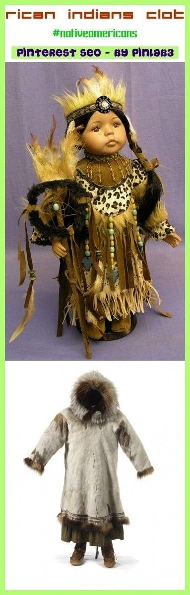 indians clothes Indianerkleidung  vêtements indiens américains  ropa de indios americanos  american indians women native american indians american indians ar...