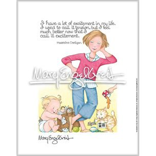 """Mary Engelbreit's """"Excitement in My Life"""" Fine Print with the thoughts from Madeleine Costigan"""