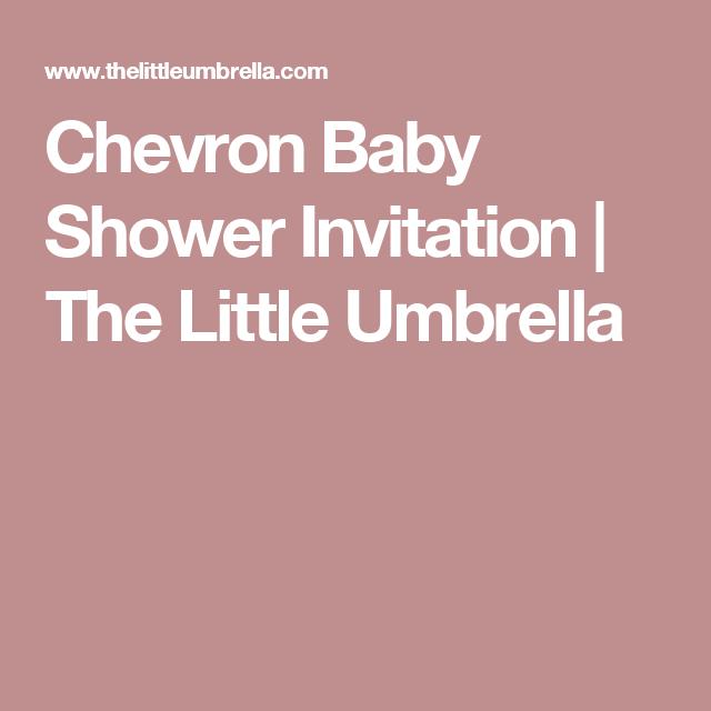 Chevron Baby Shower Invitation   The Little Umbrella