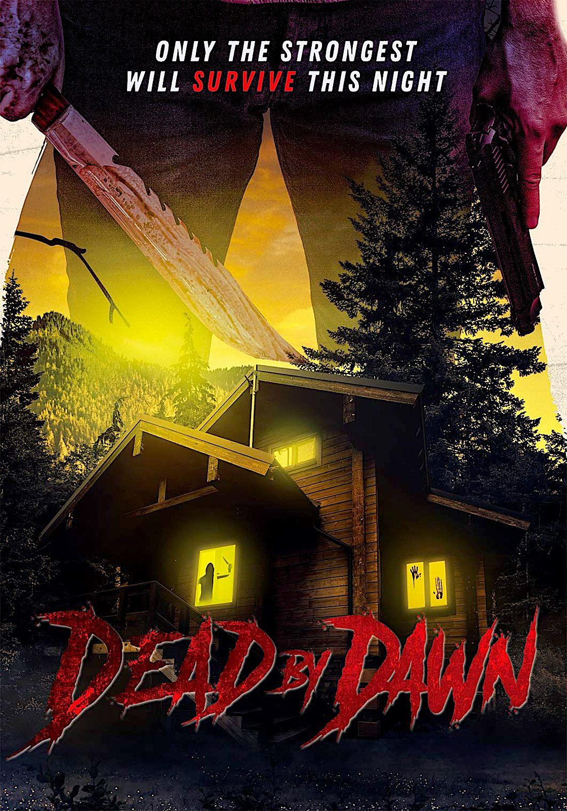 Dead By Dawn Dvd Uncork D Entertainment Newest Horror Movies Horror Movies Latest Horror Movies