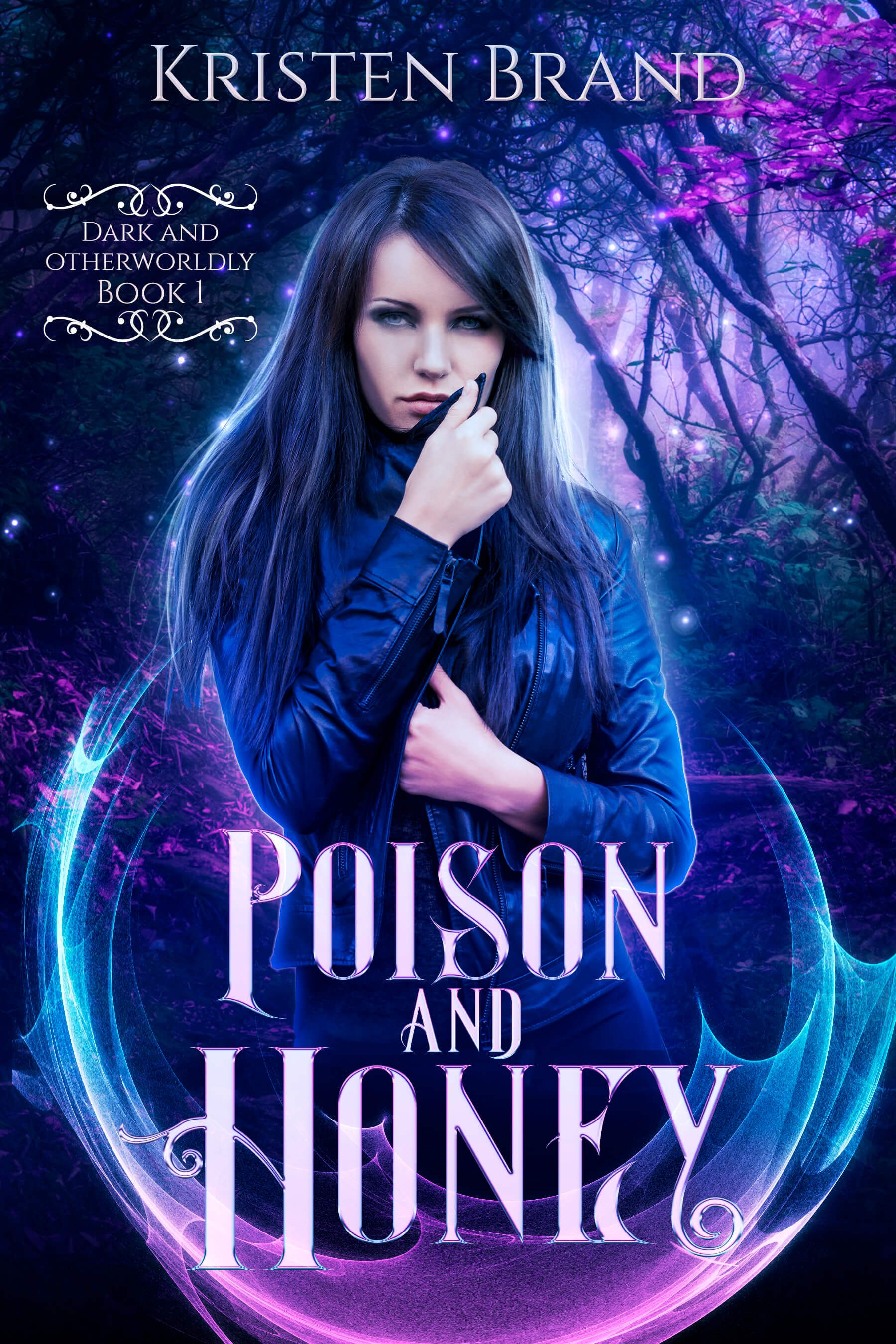 Poison And Honey By Kristen Brand Urban Fantasy Books Why Book Otherworldly