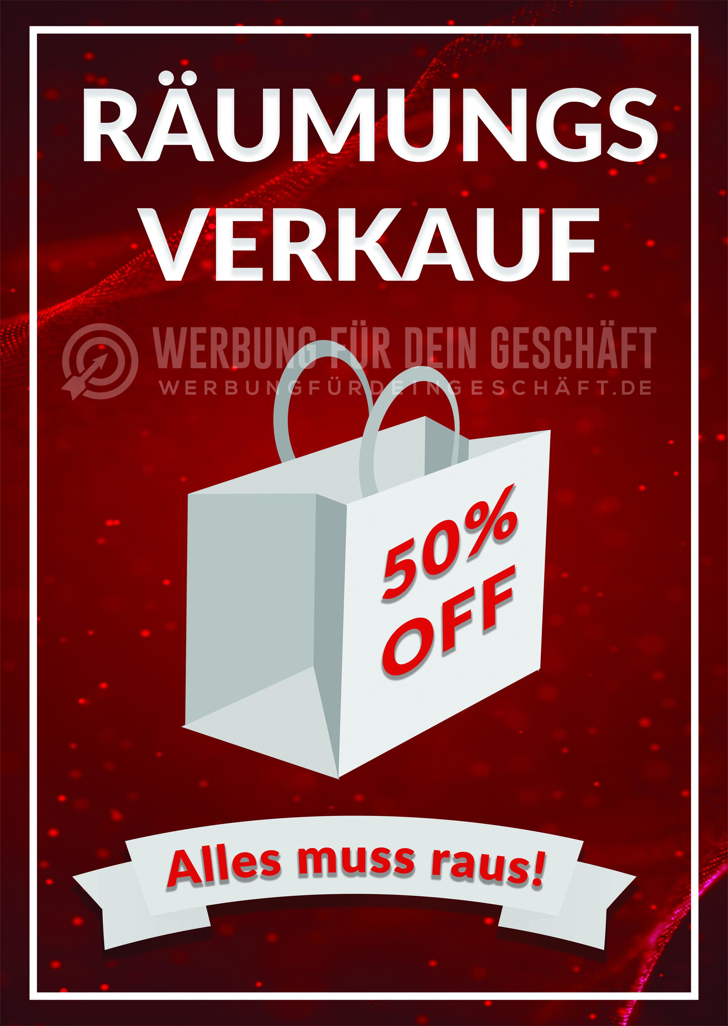 d1044436ab332b Dieses Plakat Räumungsverkauf 50 % - Alles muss raus kann für eure Werbung  eingesetzt werden.