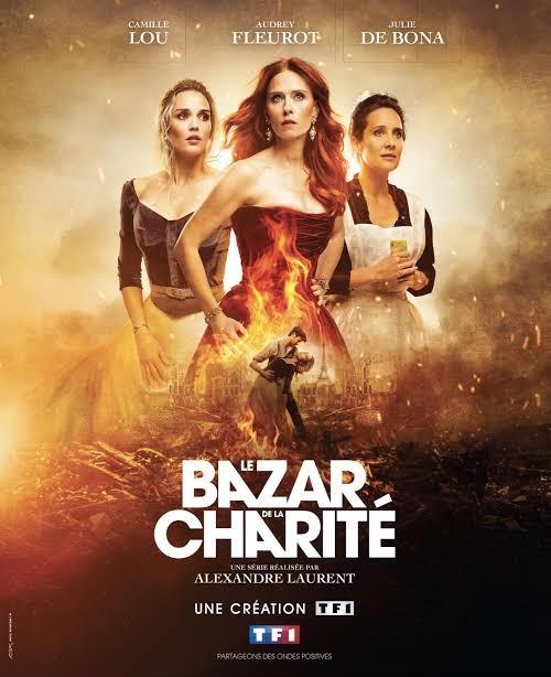 The Bonfire Of Destiny Le Bazar De La Charité Tv Series 2019 In 2021 French Movies Tv Series Movies And Tv Shows