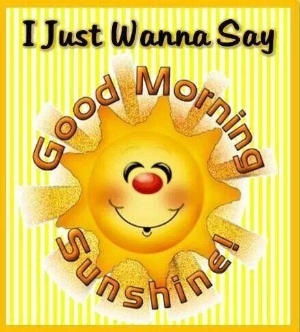 Good Morning Sunshine Quotes Cute Quote Morning Good Morning Morning