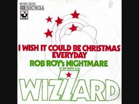 Wizzard I Wish It Could Be Christmas Everyday Everyday Lyrics Christmas Song Christmas