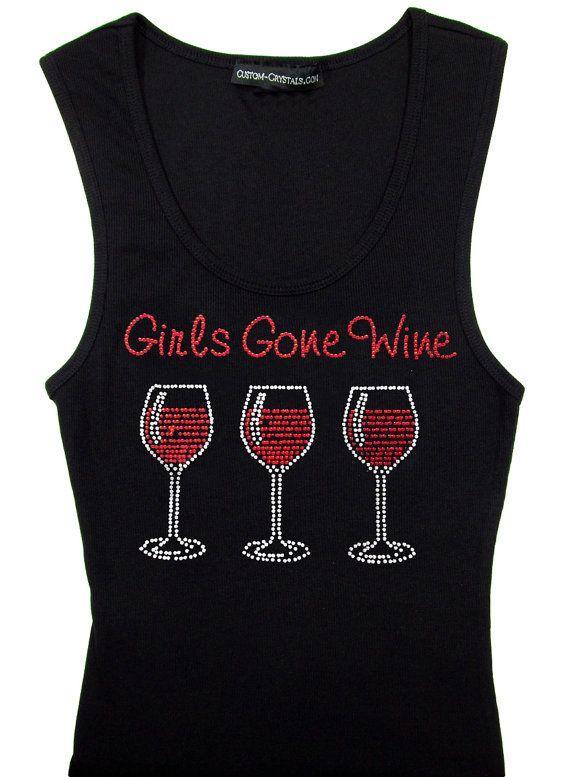 rhinestone quotgirls gone winequot tshirt girls night out