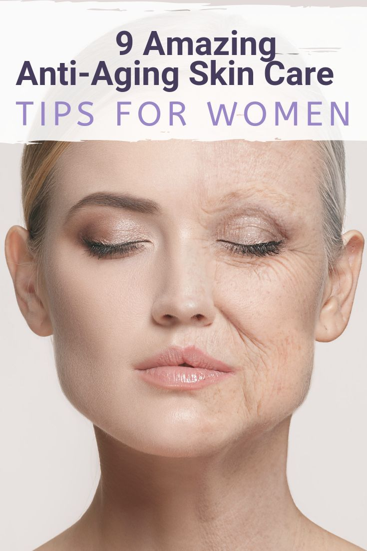 9 Anti Aging Skin Care Tips Skin Tight Naturals Anti Aging Skin Care Skin Care Tips Anti Aging Skincare Routine