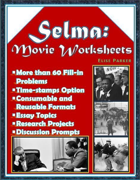 selma movie worksheets essay questions and discussion prompts from the nobel peace prize to the selma voting rights help your students understand