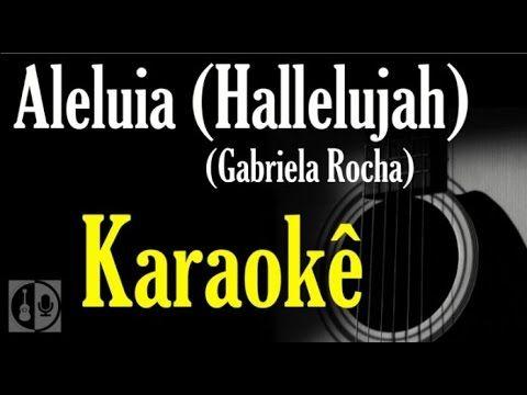 Aleluia Hallelujah Karaoke Violao Youtube Karaoke