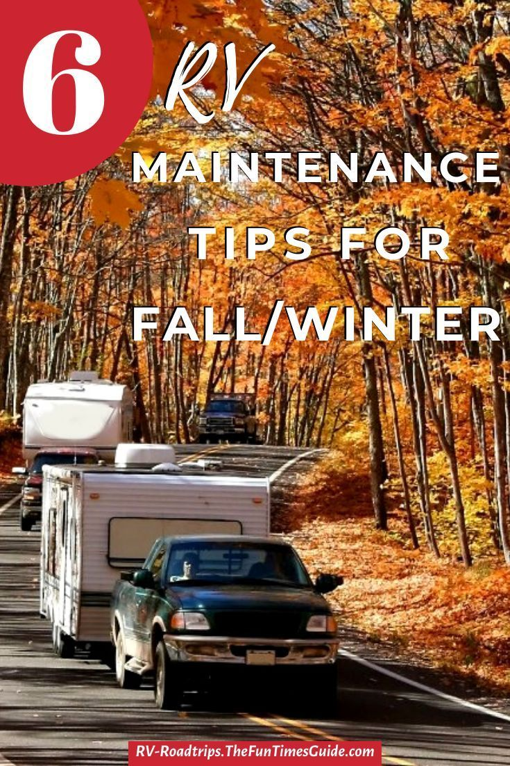 RV Maintenance Checklist For Fall – Things You Should ...
