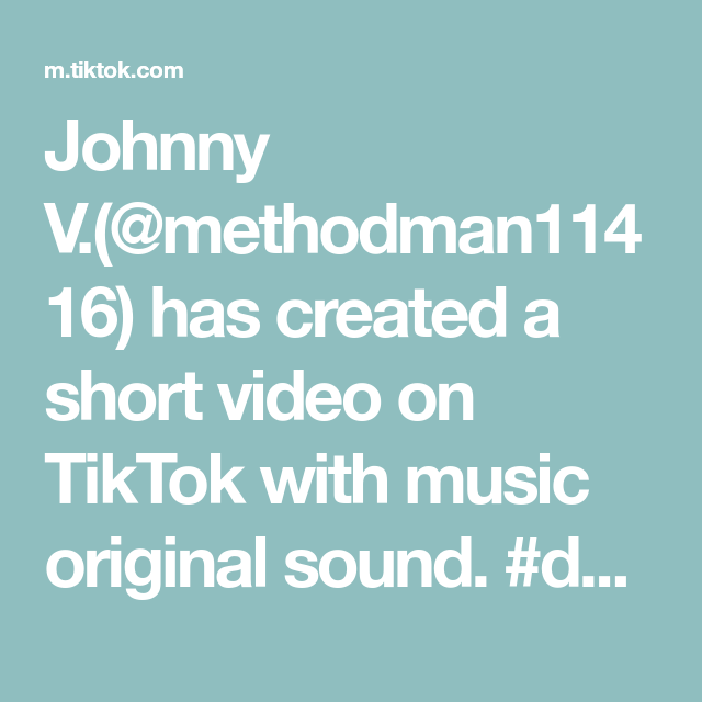 Johnny V Methodman11416 Has Created A Short Video On Tiktok With Music Original Sound Duet With Richman Pham12 5th In 2021 Music Con I Love You Baby Funny Clips