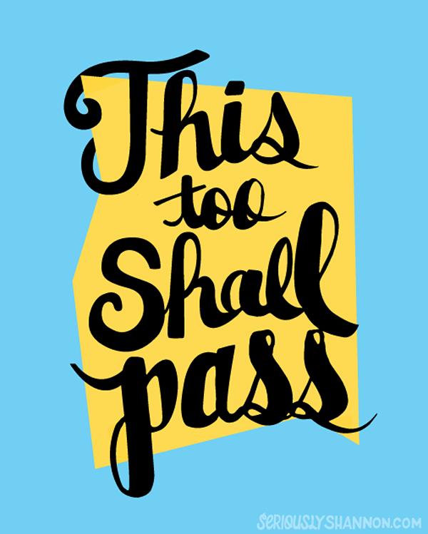 This Too Shall Pass Print Wall Art Livingroom Motivational Etsy Typographic Print This Too Shall Pass Print