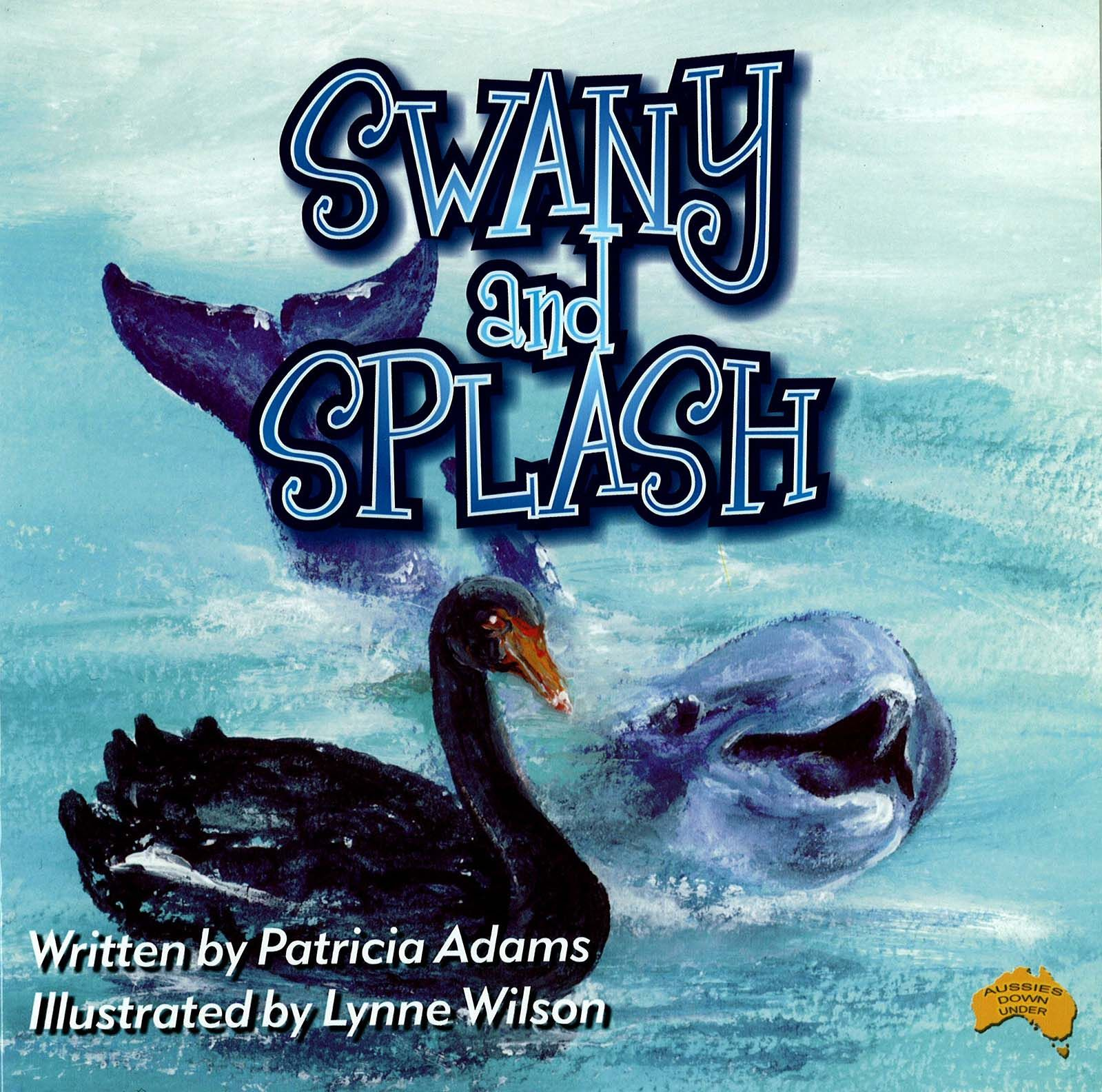 Swany And Splash Is Patricia Adams 6th Book This One Features The  Exquisite Australian Black