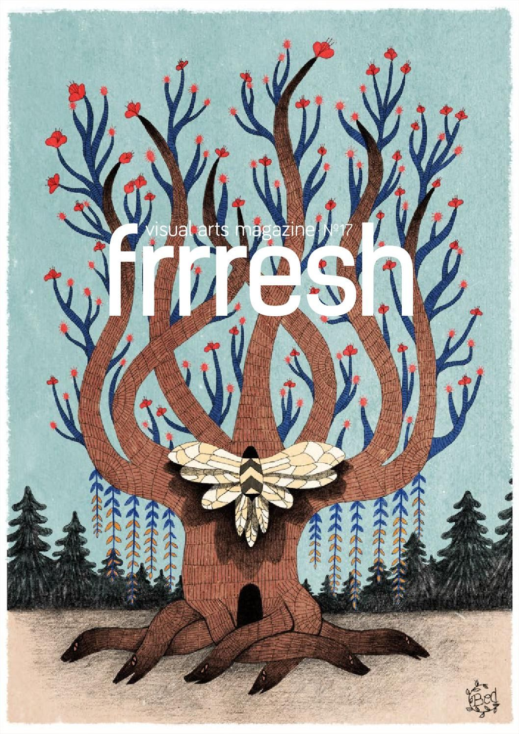 Frrresh17 Visual Art Magazine Art Art