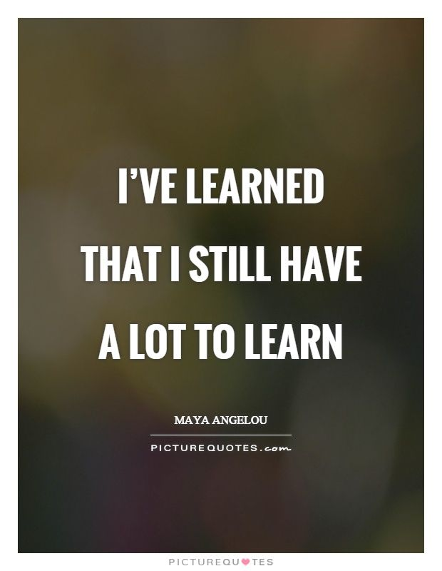 Quotes About Learning Lessons | Quotes About Learning Lessons Cool Life Learned Quotes With Pictures