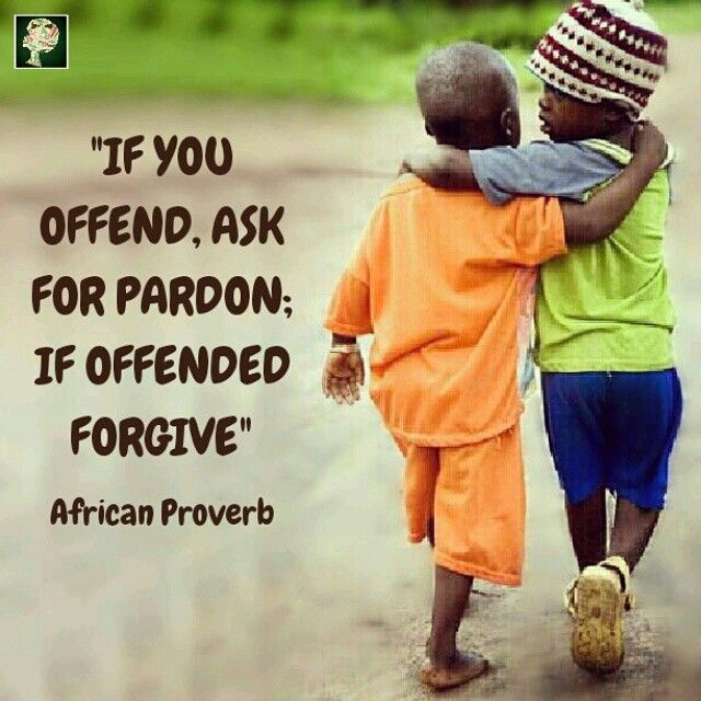 If You Offend, Ask For Pardon; If Offended, Forgive