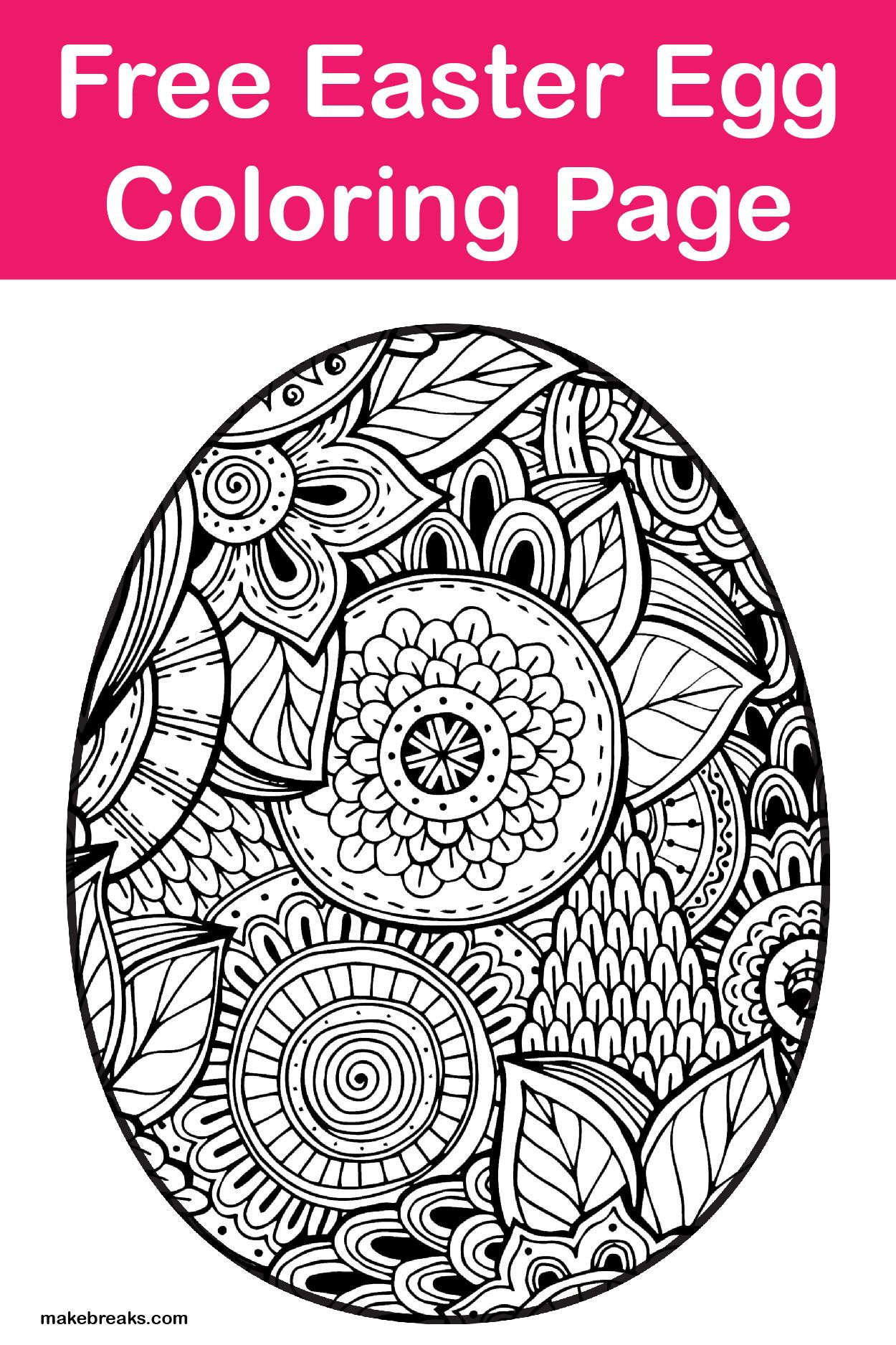 Free Easter Egg Coloring Page Make Breaks Easter Egg Coloring Pages Egg Coloring Page Coloring Eggs