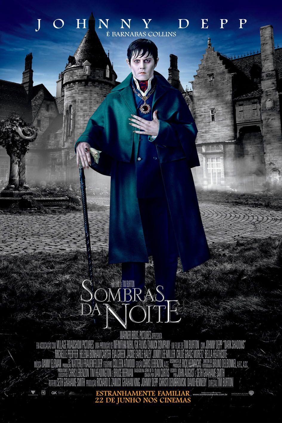 Sombras Da Noite Filme Com Tim Burton E Johnny Depp Ganha Mais Cartazes Brasileiros Filmes De Johnny Depp Sombras Da Noite Capas De Filmes