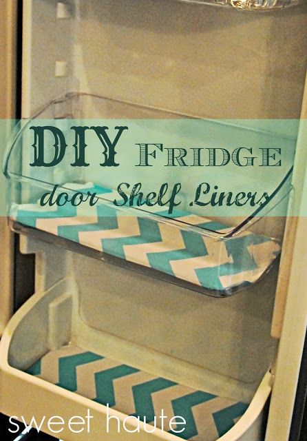 DIY Tutorial Refrigerator Door Liners: SWEET HAUTE Blog Chevron print fridge mats that line the glass surfaces of your refrigerator. Pin now...read later