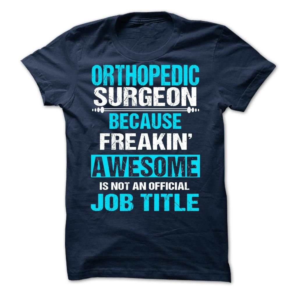 Nice T-shirts  ORTHOPEDIC SURGEON . (Bazaar)  Design Description: Printed in the U.S.A - Ship Worldwide Select your style then click buy it now to !  Money Back Guarantee safe and secure checkout via  Paypal Credit Card. Click Add To Card pick your shi... -  #shirts - http://tshirt-bazaar.com/automotive/best-price-orthopedic-surgeon-bazaar.html