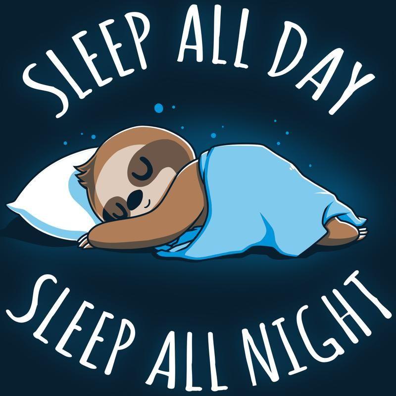 Sleep All Day Sleep All Night Funny Cute Nerdy Shirts Sleeping Drawing Cute Cartoon Wallpapers Cute Animal Quotes