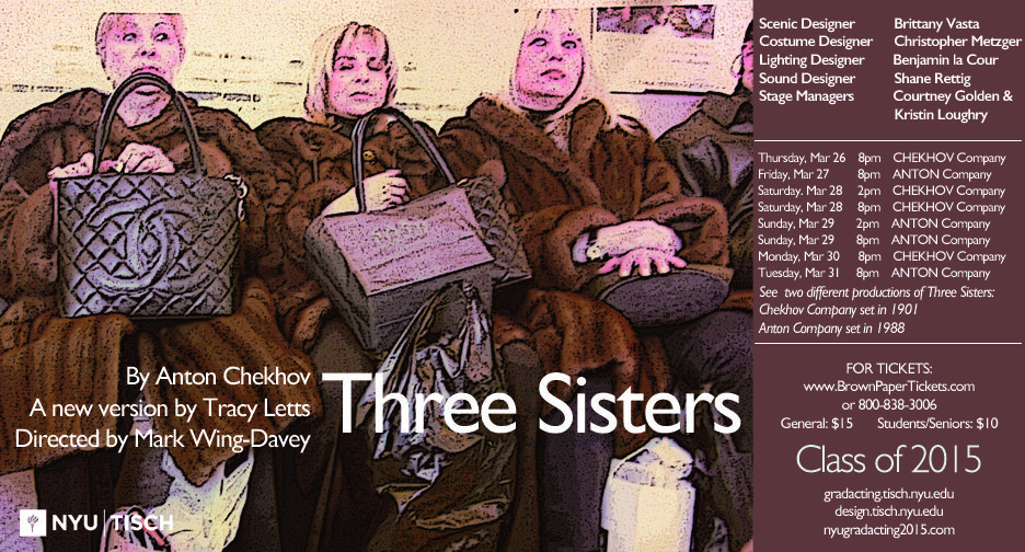 Anton Chekhov's Three Sisters, a new version by Tracy Letts, directed by Mark Wing-Davey. This production is actually two different versions of the same play. The ANTON Company is set in 1988, the CHEKHOV company is set in 1901.