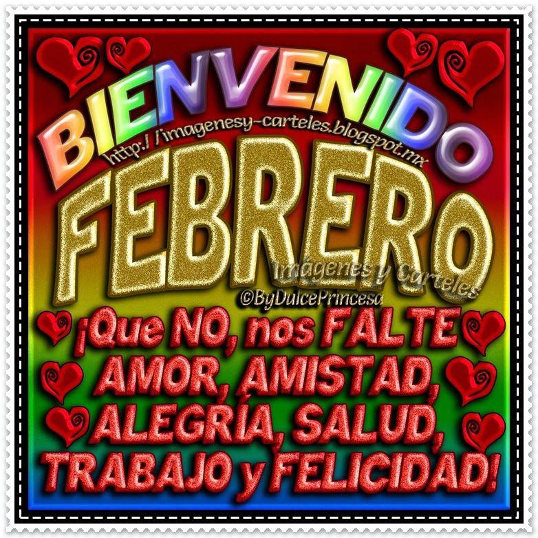 Imágenes Y Carteles Bienvenido Febrero Bienvenido Febrero
