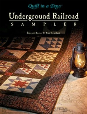 Karen Blogger On Diary Of A Mad Black Quilter The Word Mad In My Title Is A Synonym For Passionate My Underground Railroad Quilts Quilt In A Day Quilts