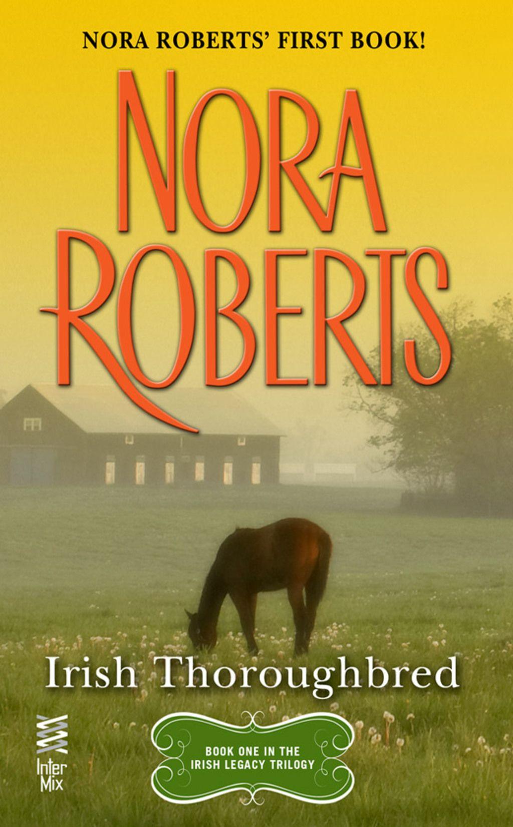 Irish thoroughbred ebook nora roberts nora roberts