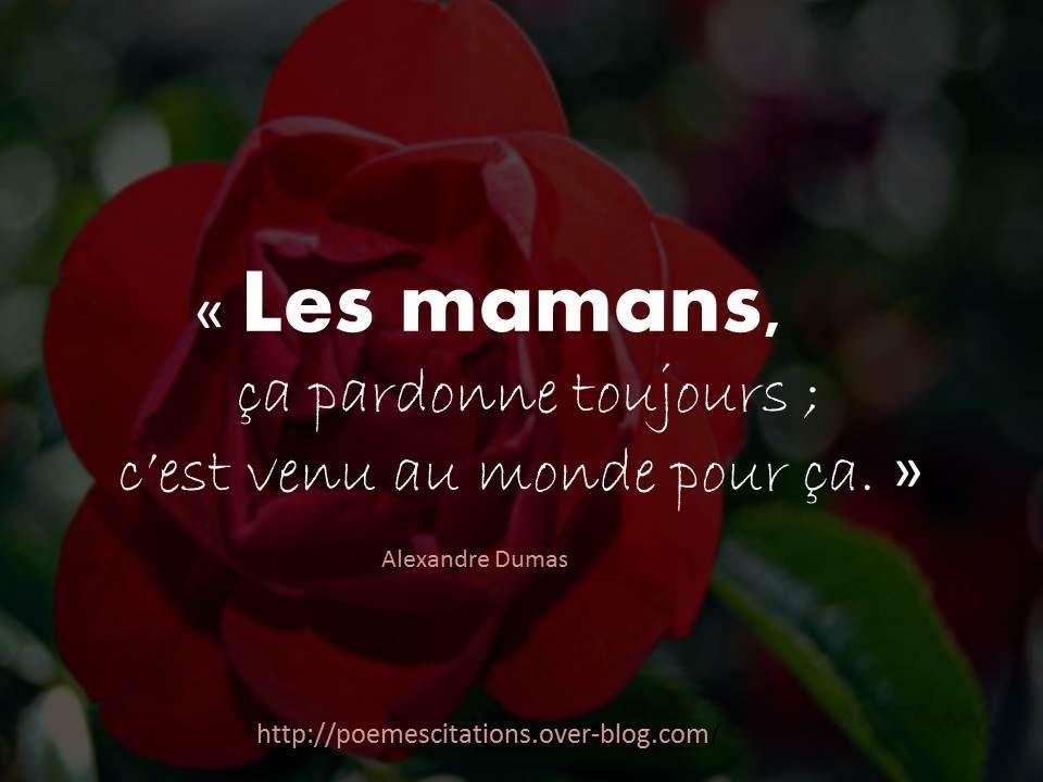 Les Mamans ça Pardonne Toujours Poeme Et Citation
