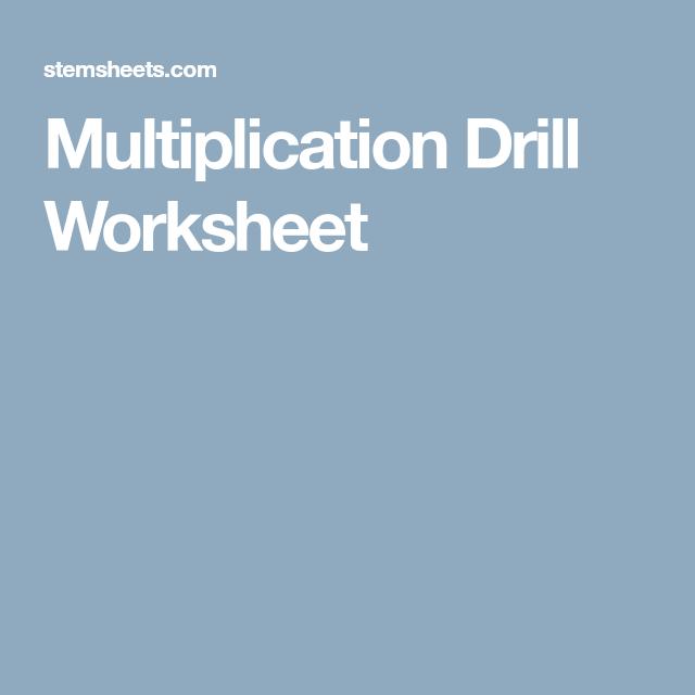 Multiplication Drill Worksheet | Math | Pinterest | Multiplication ...