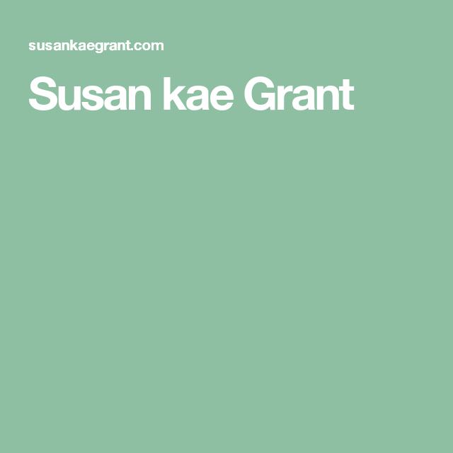 Susan kae Grant