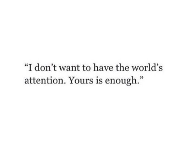 I Only Want His Attention