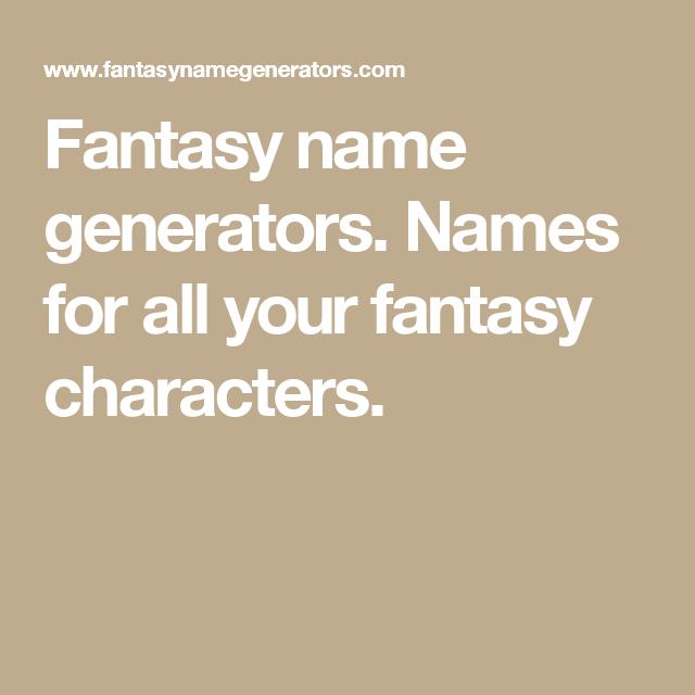 Fantasy name generators  Names for all your fantasy