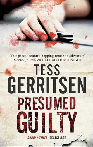 Presumed Guilty/Tess Gerritsen  Presumed Guilty Book