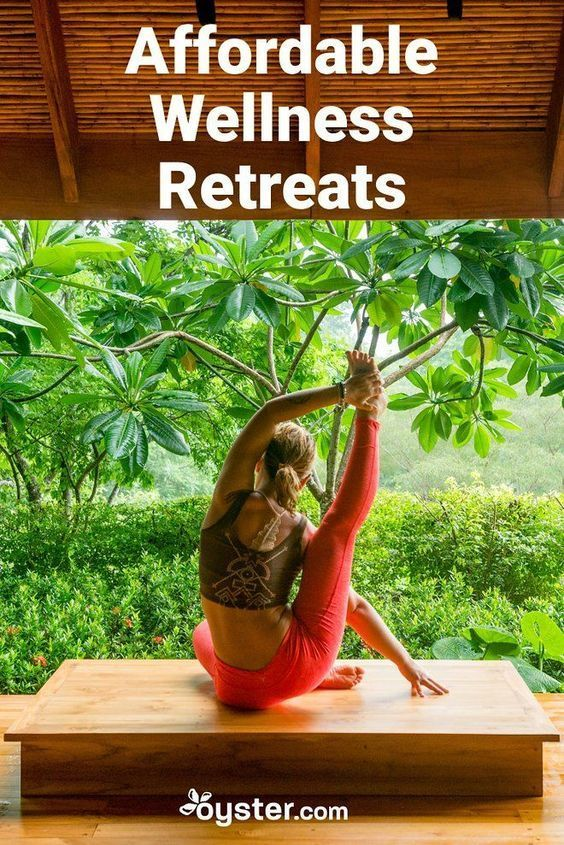 Affordable Wellness Retreats That'll Blow Your Mind in