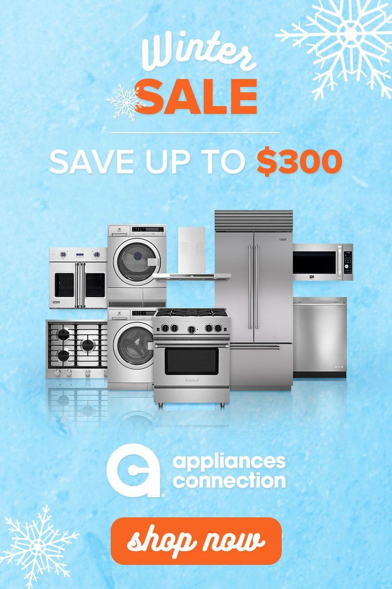Winter Sale Is Here Sale Wintersale Appliances Homeappliances