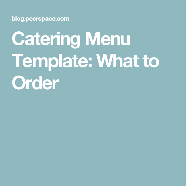 Catering Menu Template What To Order  Catering Menu Menu