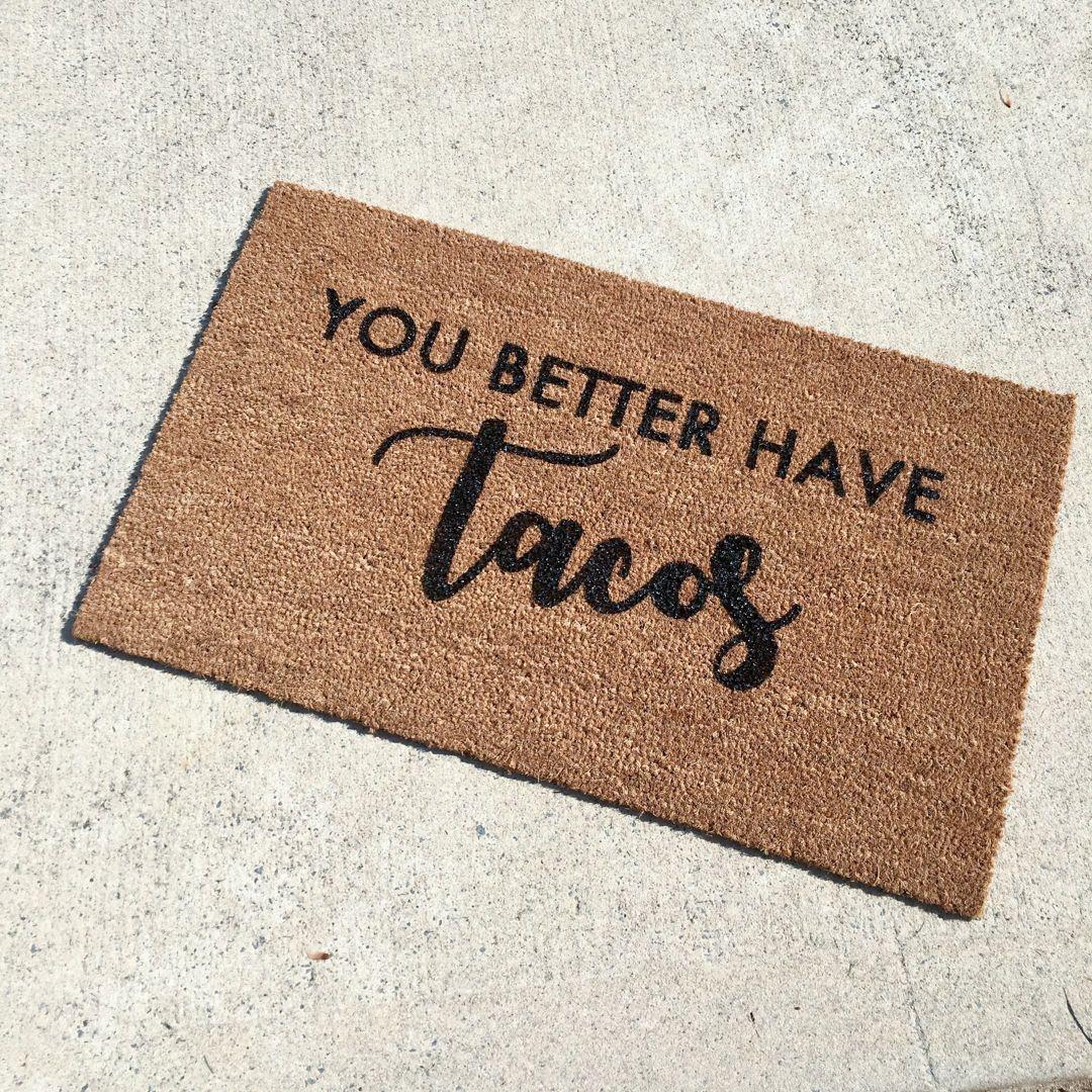 Tacos Doormat Funny Door Mat Cute Doormat Welcome Mat