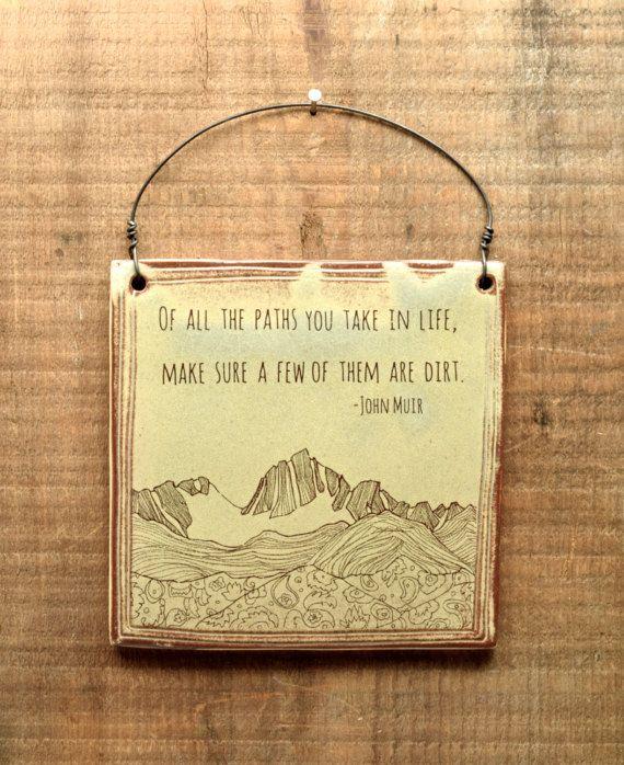 John Muir quote mountain handmade Wall Art. Hike dirt paths. Breathe ...