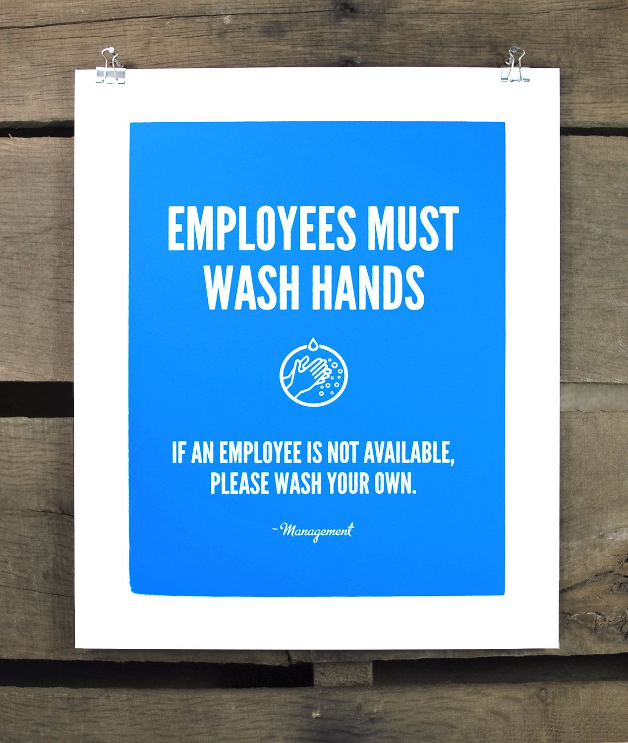 Employees Must Wash Hands Screen Print Etsy Job Humor Funny Quotes Sarcastic Quotes